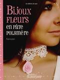 Kerrozen - Bijoux fleuris en pâte polymère.