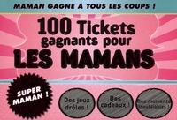 100 Tickets gagnants pour les mamans.pdf