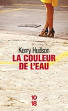 Kerry Hudson - La couleur de l'eau.