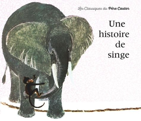 Kersti Chaplet et May d' Alençon - UNE HISTOIRE DE SINGE.