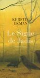 Kerstin Ekman - Le Signe de Jadis.