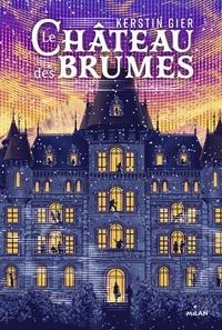 Le Château des Brumes.