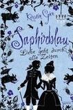 Kerstin Gier - Saphirblau - Liebe geht durch alle Zeiten.