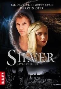 Silver, Tome 01 - Silver livre premier.