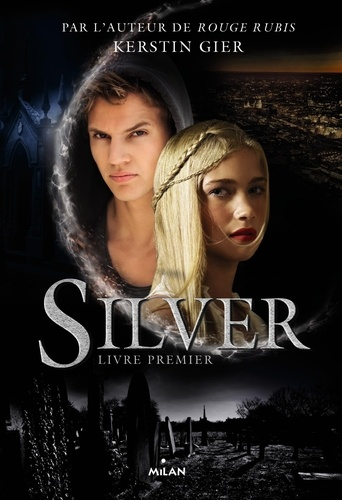 Kerstin Gier - Silver Tome 1 : .