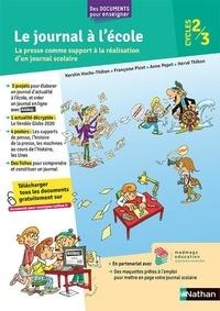 Kerstin Hache-Thibon et Françoise Picot - Le journal à l'école CM1-CM2-6e.