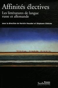Affinités électives - Les littératures russe et allemande 1880-1940.pdf