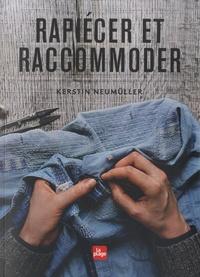 Kerstin Neumüller - Rapiécer et raccommoder.
