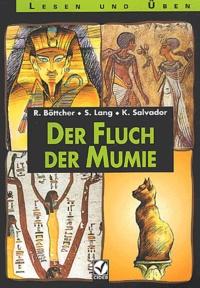 Kerstin Salvador et Regine Böttcher - Der Fluch der Mumie. - Avec cassette audio.