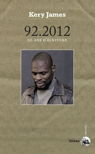 Kery James - 92.2012 - 20 ans d'écriture.