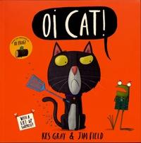 Kes Gray et Jim Field - Oi Cat!.
