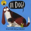 Kes Gray et Claire Gray - Oi Dog!.