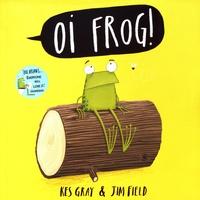 Kes Gray et Jim Field - Oi Frog!.