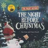 Kes Gray et Claire Powell - The Night Before The Night Before Christmas.