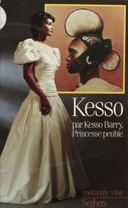Kesso Barry - Kesso, princesse peuhle.