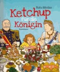 Ketchup für die Königin.