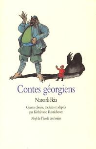Kéthévane Davrichewy et Olivier Matouk - Contes géorgiens - Natsarkékia.
