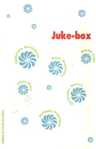 Kéthévane Davrichewy et Marie Desplechin - Juke-box.