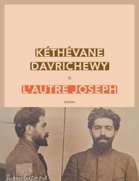 Kéthévane Davrichewy - L'autre Joseph.