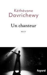 Kéthévane Davrichewy - Un Chanteur.