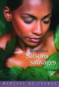Kettly Mars - Saisons sauvages.