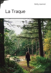 Ketty Jeannot - La traque.