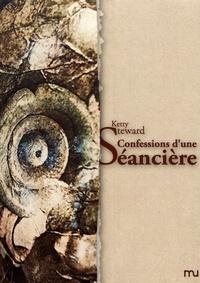 Ketty Steward - Confessions d'une séancière.