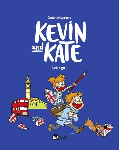 Kevin and Kate, Tome 01. Let's go !