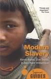 Kevin Bales et Zoe Trodd - Modern Slavery.