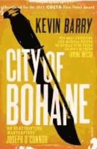 Kevin Barry - City of Bohane.
