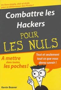 Kevin Beaver - Combattre les hackers.