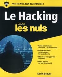 Téléchargez gratuitement le livre pdf Le hacking pour les nuls en francais RTF CHM PDF 9782412041840 par Kevin Beaver