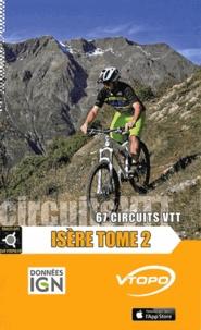 Kevin Benoit et Yves Souchard - Isère - Tome 2, 67 circuits VTT.