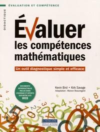 Kevin Bird et Kirk Savage - Evaluer les compétences mathématiques - Un outil diagnostique simple et efficace.
