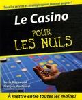 Kevin Blackwood et François Montmirel - Le Casino pour les Nuls.