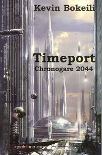 Kevin Bokeili - Timeport - Chronogare 2005.