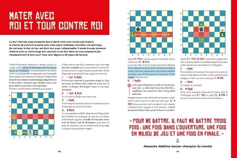 Gagner aux échecs (même quand on débute). Maîtriser sa partie, de l'ouverture jusqu'au mat