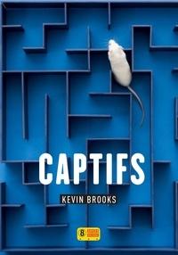Kevin Brooks - Captifs.