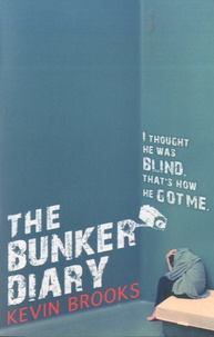Kevin Brooks - The Bunker Diary.