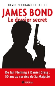 James Bond - Le dossier secret de 007.pdf