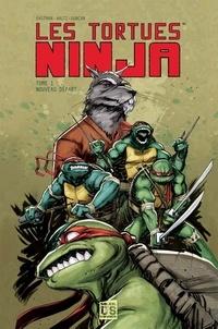 Kevin Eastman et Tom Waltz - Les Tortues Ninja Tome 1 : Nouveau départ.