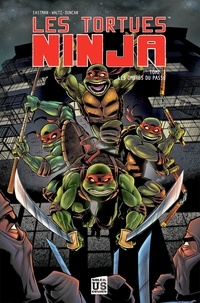Kevin Eastman et Tom Waltz - Les Tortues Ninja Tome 3 : Les ombres du passé.