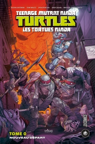 Kevin Eastman et Tom Waltz - Teenage Mutant Ninja Turtles - Les tortues ninja Tome 0 : Nouveau Départ.