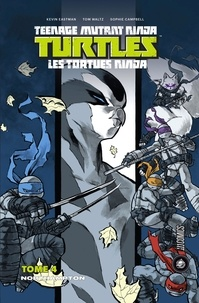 Kevin Eastman et Tom Waltz - Teenage Mutant Ninja Turtles - Les tortues ninja Tome 4 : Northampton.