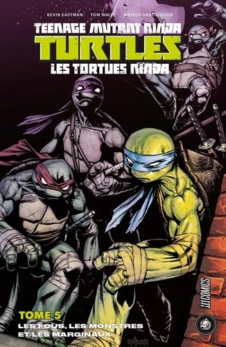 Teenage Mutant Ninja Turtles - Les fous, les monstres et les marginauxKevin Eastman, Tom Waltz, Mateus Santolouco - 9782378870867 - 9,99 €
