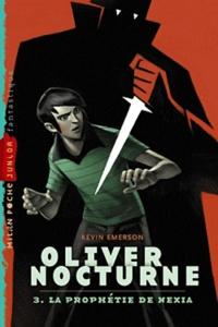 Oliver Nocturne Tome 3 - Kevin Emerson |