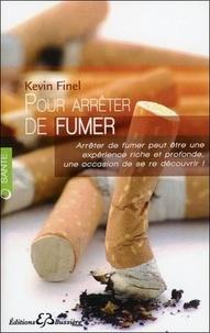 Kévin Finel - Pour arrêter de fumer.