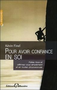 Kévin Finel - Pour avoir confiance en soi.
