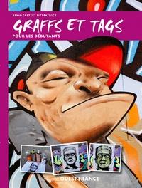 Kevin Fitzpatrick - Graffs et tags pour les débutants.