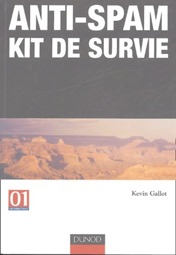Kevin Gallot - Anti-Spam - Kit de survie.